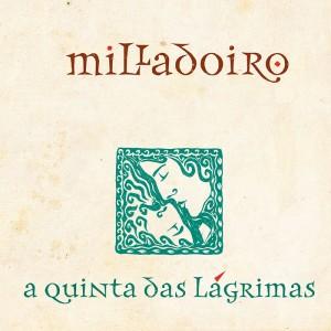 milladoiro-a-quinta-das-lagrimas